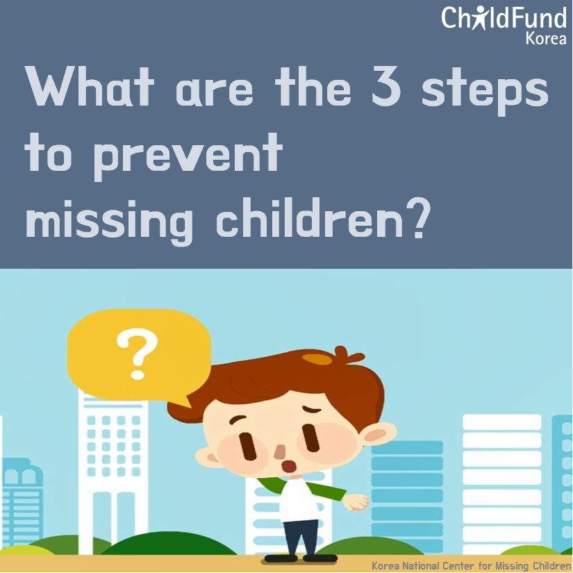 What are the 3 steps to prevent missing children?